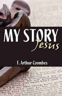 My Story by Arthur F Coombes