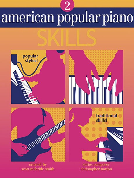 American Popular Piano - Skills: Level Two - Skills by Christopher Norton