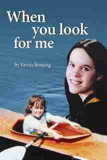 When You Look For Me by Kevin Bonang