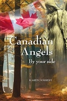 Canadian Angels: By Your Side