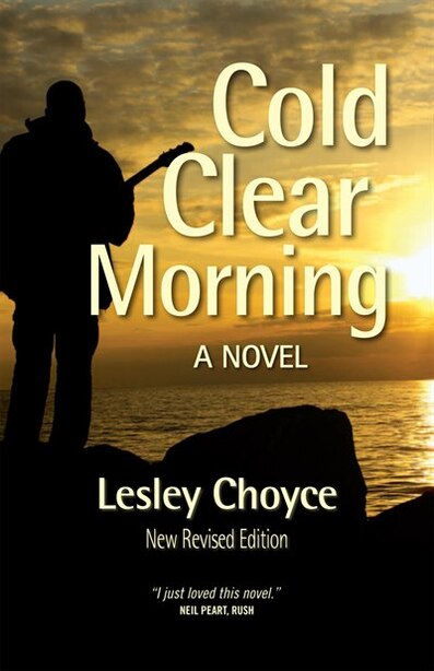 Cold Clear Morning (revised edition): New Revised Edition by Lesley Choyce