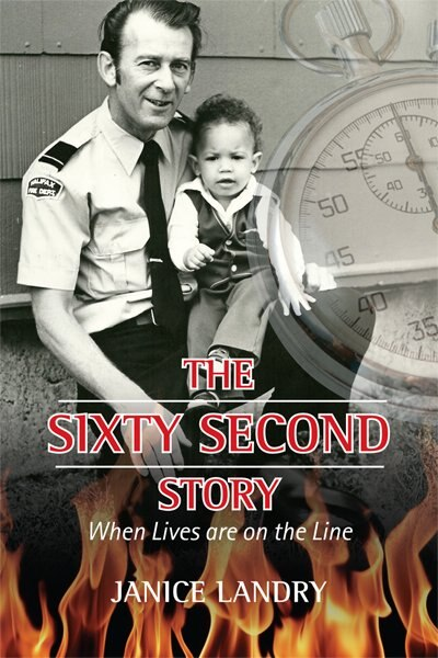 Sixty Second Story: When Lives are on the Line by Janice Landry