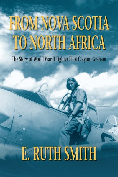 From Nova Scotia to North Africa by E. Ruth Smith