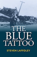 Blue Tattoo: A Novel