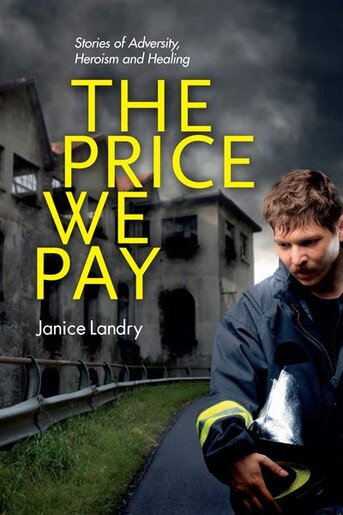 The Price We Pay by Janice Landry