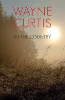 Book In the Country by Wayne Curtis