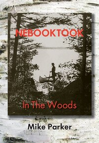 Nebooktook: In the Woods
