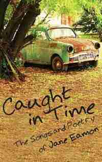 Caught In Time by Jane Eamon