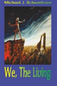 We, the Living