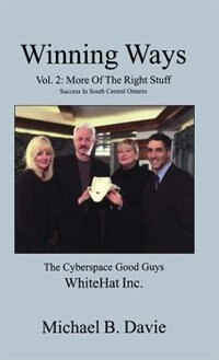 Winning Ways: Vol. 2: More Of The Right Stuff From Top Business Leaders by Michael B Davie