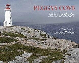 Peggys Cove: Mist & Rocks