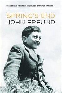 Spring's End by John Freund
