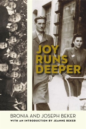 Joy Runs Deeper by Bronia Beker