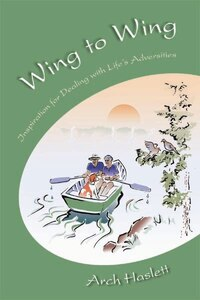 Wing to Wing: Inspiration for Dealing with Life's Adversities