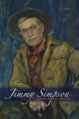 Book Jimmy Simpson: Legend of the Rockies by E.J. Hart