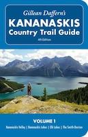Gillean Daffern's Kananaskis Country Trail Guide - 4th Edition: Vol. 1: Kananaskis Valley…