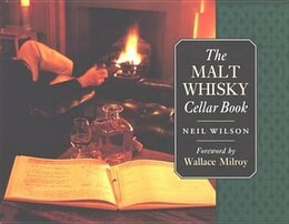 Book Malt Whisky Cellar Book by Neil Wilson