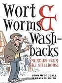 Book Wort, Worms & Washbacks by John McDougall