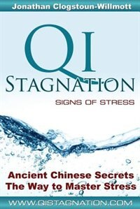 Qi Stagnation - Signs of Stress
