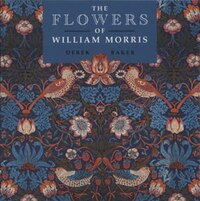 The Flowers Of William Morris