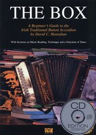 The Box: A Beginner's Guide to the Irish Traditional Button Accordion