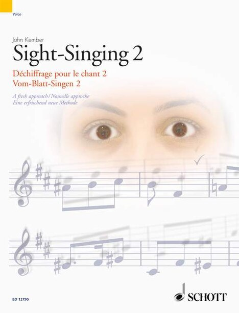 Sight-Singing Volume 2: A Fresh Approach