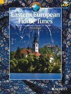 Eastern European Fiddle Tunes: 80 Traditional Pieces for Violin