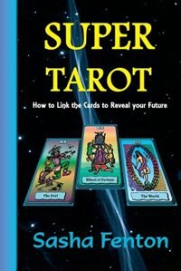 Book Super Tarot by Sasha Fenton