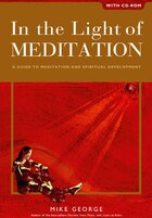 In the Light of Meditation: A Guide To Meditation And Spiritual Development, With Cd