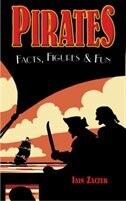Book Pirates Facts, Figures & Fun by Iain Zaczek