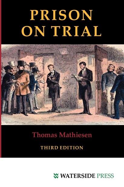 Prison on Trial by Thomas Mathiesen