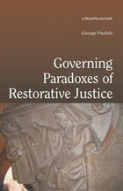 Governing Paradoxes of Restorative Justice
