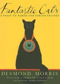 Fantastic Cats: A Feast of Famed and Fabled Felines