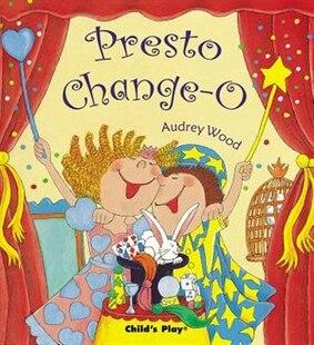 Presto Change-O(Age 3-8)