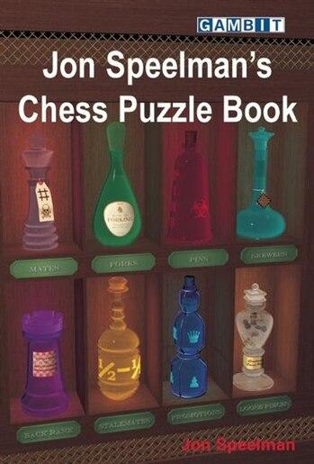 Jon Speelman's Chess Puzzle Book by Jon Speelman