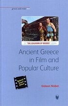 Ancient Greece in Film and Popular Culture: Updated Second Edition