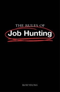 The Rules of Job Hunting