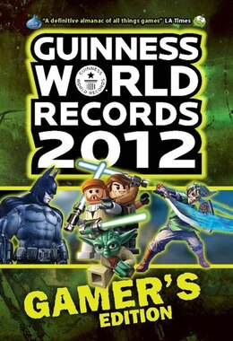 Book Guinness World Records 2012 Gamer's Edition by Guinness World Records