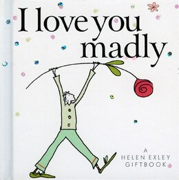 Book I Love You Madly by Helen Exley Giftbooks