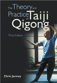 Theory Practice of Taiji Qigong(3rd )