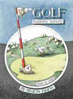 Golf: Fairway Fables by Simon Drew