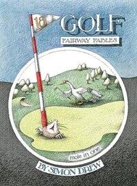Golf: Fairway Fables