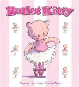 Book Ballet Kitty by BERNETTE FORD