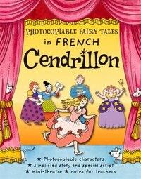 Children's Classics In French: Cendrillon