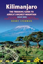 Kilimanjaro - The Trekking Guide To Africa's Highest Mountain: (includes Mt Meru And Guides To…