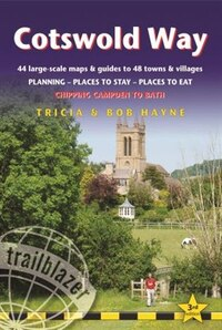 Cotswold Way: 44 Large-scale Walking Maps & Guides To 48 Towns And Villages Planning, Places To…