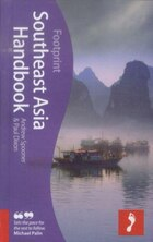 Southeast Asia Handbook, 2nd: 2nd edition guide to South East Asia covering 7 countries