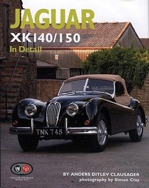 Jaguar XK140/150 In Detail by Anders Ditlev Clausager