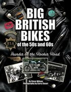 Big British Bikes Of The 50s And 60s: Thunder On The Rocker Road