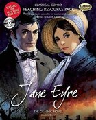 Classical Comics Study Guide: Jane Eyre: Making the Classics Accessible for Teachers and Students